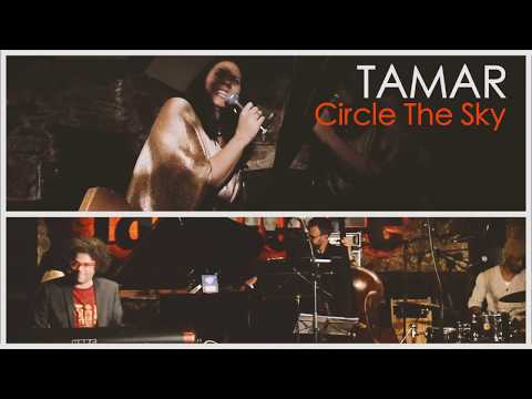 LIVE Tamar McLeod Sinclair - Circle The Sky